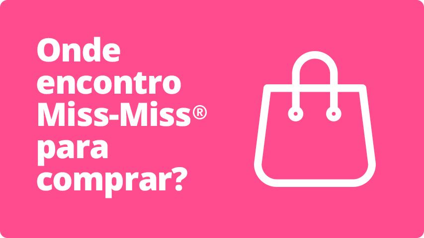 Onde encontro Miss-Miss para comprar?