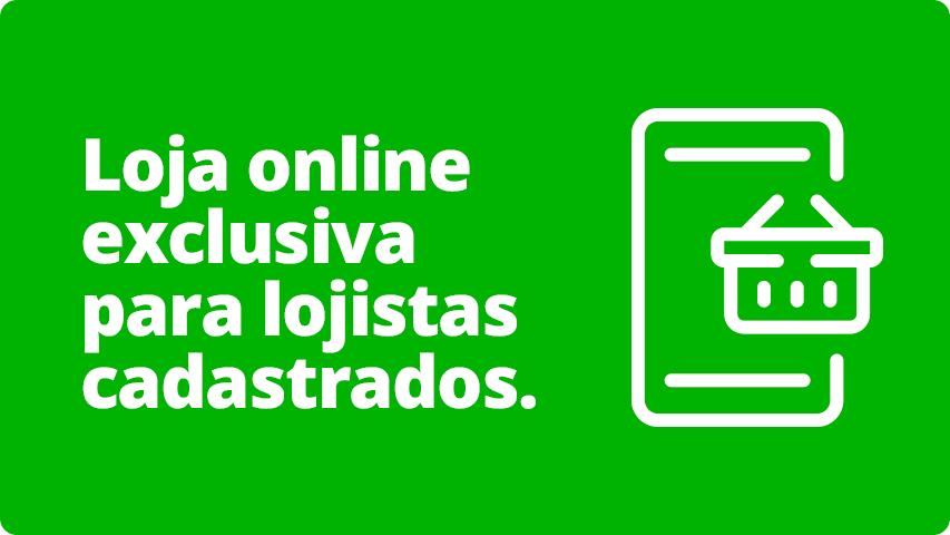 Loja Online Exclusiva para Lojistas